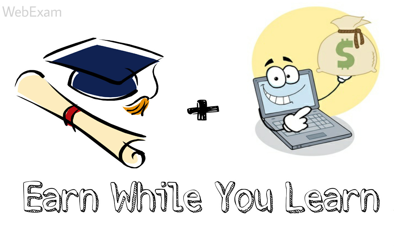Earn While You Studying