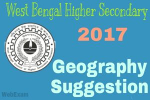 Higher Secondary 2017 Geography Suggestion