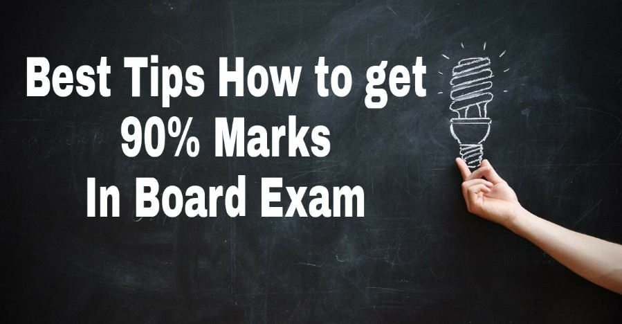 Tips How to get 90 percent marks