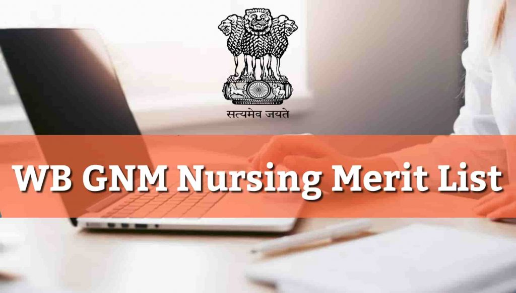 Wb GNM Merit List 2020 Counselling