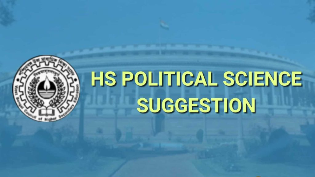 Hs Political Science Suggestion 2021 Download Wbchse Pol Science Suggestion