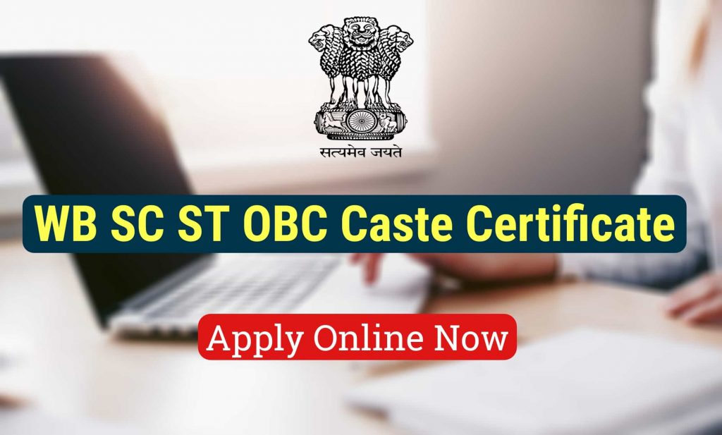 West Bengal SC ST OBC Caste Certificate Online Apply