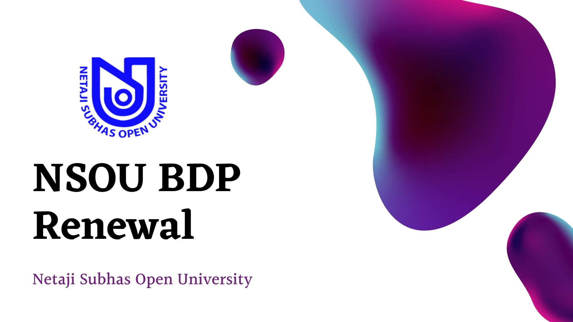 NSOU BDP Renewal 2020 Application